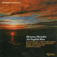 Howells: Hymnus Paradisi, An English Mass | Vernon Handley