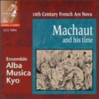 Machaut and His Time  14th Century French Ars Nova | Alba