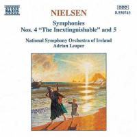 Nielsen: Symphonies 4 & 5 | Leaper, National SO of Ireland
