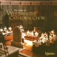 The Music of Westminster Cathedral Choir | Hill, O'Donnell
