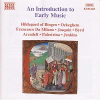 An Introduction to Early Music  Hildegard of Bingen, et al
