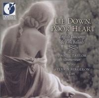 Lie Down, Poor Heart  English Lutesongs & Ballads | Taylor