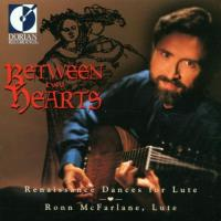 Between Two Hearts  Renaissance Dances for Lute | McFarlane