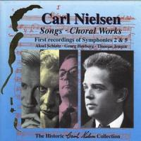 Carl Nielsen Historic Collection Vol 6  Songs, Choral Works