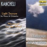 Kancheli: Light Sorrow, Mourned by the Wind | Werthen, et al