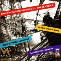 Korngold: The Sea Hawk, Symphony in F# | DePreist, Oregon SO