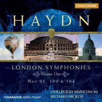 Haydn: London Symphonies Vol 1  Nos 95,103,104 | Hickox et al