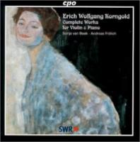 Korngold: Complete Works for Violin & Piano | Van Beek, Frolich