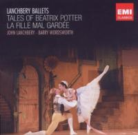 Lanchbery Ballets: La Fille Mal Gardee | Tales Of Beatrix Potter