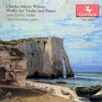 Widor: Works for Violin and Piano | Janet Packer, Orin Grossmann