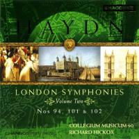 Haydn: London Symphonies Vol 2  nos 94, 101 & 102 | Hickox et al