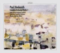 Hindemith: Complete Orchestral Works Vol 3 | Werner Andreas Albert