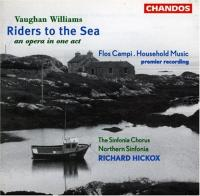 Vaughan Williams: Riders to the Sea etc | Hickox, Northern Sinfonia