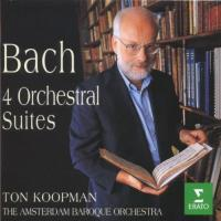 Bach: 4 Orchestral Suites | Ton Koopman, Amsterdam Baroque Orchestra