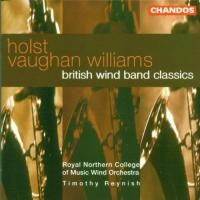 British Wind Band Classics  Holst, Vaughan Williams | Reynish et al