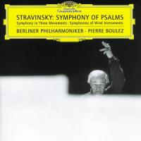 Stravinsky: Symphony of Psalms etc | Boulez, Berliner Philharmoniker