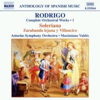 Anthology of Spanish Music  Rodrigo: Complete Orchestral Works Vol 1
