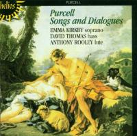 Purcell: Songs and Dialogues | Emma Kirkby, David Thomas, Anthony Rooley