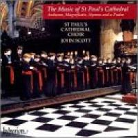 The Music of St Paul's Cathedral | John Scott, St Paul's Cathedral Choir