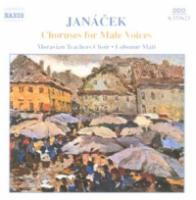 Janacek: Choruses for Male Voices | Lubomir Mati, Moravian Teachers Choir