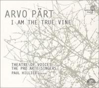 Part: I Am The True Vine | Paul Hillier, Theatre of Voices, Pro Arte Singers