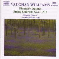Vaughan Williams: Phantasy Quintet, String Quartets nos 1 & 2 | Maggini Quartet