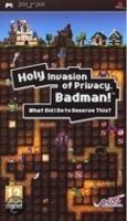 Holy Invasion of Privacy, Badman  PSP