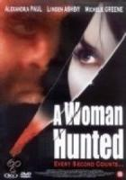 Woman Hunted