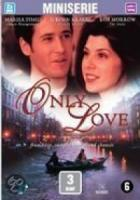 Only Love (2DVD)