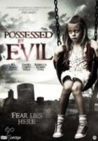 Possesed By Evil