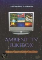 Ambient Tv Jukebox