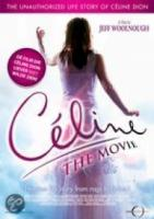 Celine  The Movie