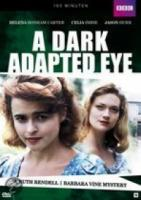 Dark Adapted Eye, A