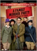 Family Murder Party