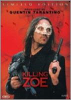 Killing Zoe (Metalcase)