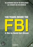 100 Years Inside The FBI