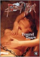 Bound Heat  Bound Tears