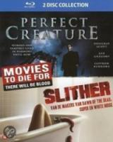 Perfect Creature|Slither