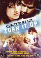 Center Stage  Turn It Up
