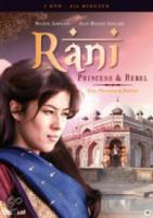 Rani Princess & The Rebel