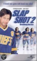 Slap Shot 2  Breaking...
