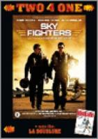 Sky Fighters & La doublure