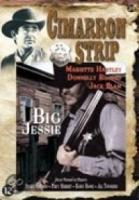 Cimarron Strip  Big Jessie