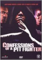 Confessions Of A Pitfighter