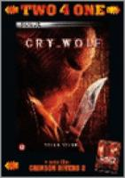 Cry Wolf & Crimson rivers 2