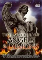 Matters Of Angels &  Demons