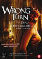 Wrong Turn 3  Left For Dead