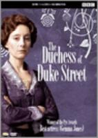 Duchess Of Duke Street  Serie 1