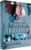 Forensic Detectives  The Real Csi
