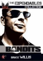 Bandits (The Expendables Collection)